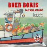 Lieshout, Ted van - Boer Boris gaat naar de markt