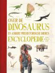 Palmer, Douglas - Over de dinosaurus en andere prehistorische dieren