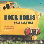 Lieshout, Ted van - Boer Boris gaat naar oma