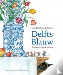 Schubert, Ingrid, Schubert, Dieter - Delfts Blauw [editie 2018]