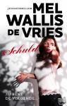 Wallis de Vries, Mel - Schuld