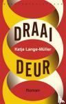 Lange-Müller, Katja - Draaideur