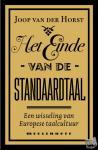 Horst, Joop van der - Het einde van de standaardtaal