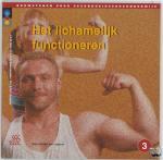 Baar, J.A.M., Bastiaansen, C.A., Jochems, A.A.F. - Bouwstenen gezondheidszorgonderwijs Het lichamelijk functioneren - POD editie