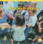 Jonge, H. de, Ming, J. - Bouwstenen gezondheidszorgonderwijs Relaties in de zorg - POD editie