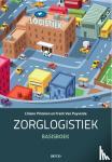 Pintelon, Liliane Pintelon, Puyvelde, Frank Van - Zorglogistiek Basisboek