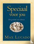 Lucado, Max - Speciaal voor jou