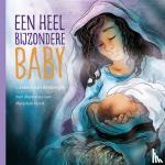 Binsbergen, Liesbeth van - Een heel bijzondere baby