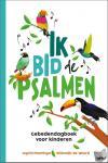 Plantinga, Ingrid, Weerd, Willemijn de - Ik bid de Psalmen