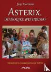 Toorenaar, Jaap - Asterix, de vrolijke wetenschap