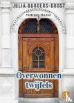 Burgers-Drost, Julia - Overwonnen twijfels - grote letter uitgave
