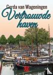 Wageningen, Gerda van - Vertrouwde haven