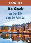 Baantjer - De Cock en het lijk aan de Amstel - grote letter uitgave