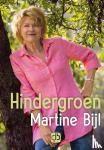 Bijl, Martine - Hindergroen