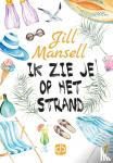 Mansell, Jill - Ik zie je op het strand