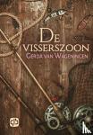 Wageningen, Gerda van - De visserszoon - grote letter uitgave