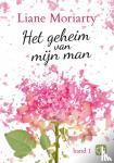 Moriarty, Liane - Het geheim van mijn man (in 2 banden) - grote letter uitgave