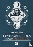 Weldon, Fay - Leven en liefdes van een duivelin
