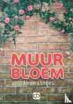 Rasters, Gaby - Muurbloem