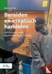 Groot-Padberg, Y.M. - Bereiden en aseptisch handelen