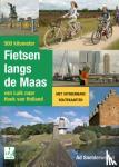 Snelderwaard, Ad - 500 kilometer fietsen langs de Maas