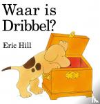 Hill, Eric - Waar is Dribbel?