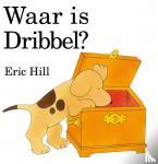 Hill, Eric - Waar is Dribbel?