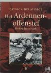 Delaforce, P. - Geschiedenis Het Ardennenoffensief