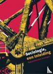 Bergen, Diana van, Elchardus, Mark, Spruyt, Bram, Vanroelen, Christophe - Sociologie, een indleiding, Custom uitgave RUG