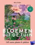Dekker, Silvia - Bloemen uit de tuin