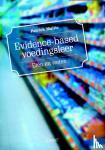 Mullie, Patrick - Evidence-based voedingsleer. Eten en weten
