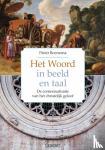 Boersema, Pieter R. - Het Woord in beeld en taal