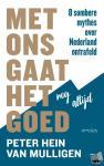 Mulligen, Peter Hein van - Met ons gaat het nog altijd goed