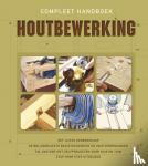 - Compleet handboek houtbewerking
