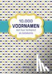 - 10.000 voornamen en hun herkomst en betekenis