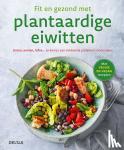 Wiedeman, Christina - Fit en gezond met plantaardige eiwitten