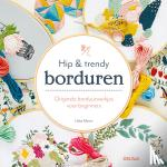 Moore, Libby - Hip & trendy borduren