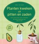 - Planten kweken uit pitten en zaden