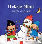 Amant, Kathleen - Heksje Mimi tovert sneeuw
