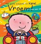 Slegers, Liesbet - Vroem! Het grote autoboek van Karel