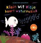 Van Genechten, Guido - Klein wit visje hoort watermuziek