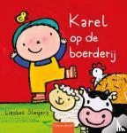 Slegers, Liesbet - Karel op de boerderij