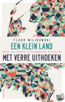 Milikowski, Floor - Een klein land met verre uithoeken
