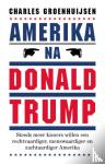 Groenhuijsen, Charles - Amerika na Donald Trump