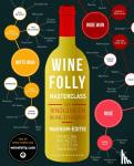 Puckette, Madeline, Hammack, Justin - Wine Folly Masterclass