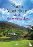 Montefiore, Santa - Als de rododendron bloeit (in 2 banden)