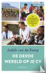 Kamp, Judith van de - De derde wereld op je cv