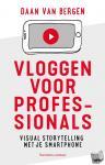 Bergen, Daan van - Vloggen voor professionals