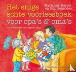 Busser, Marianne, Schröder, Ron - Het enige echte voorleesboek voor opa's en oma's
