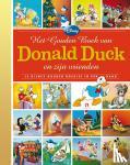 - Het gouden boek van Donald Duck en zijn vrienden